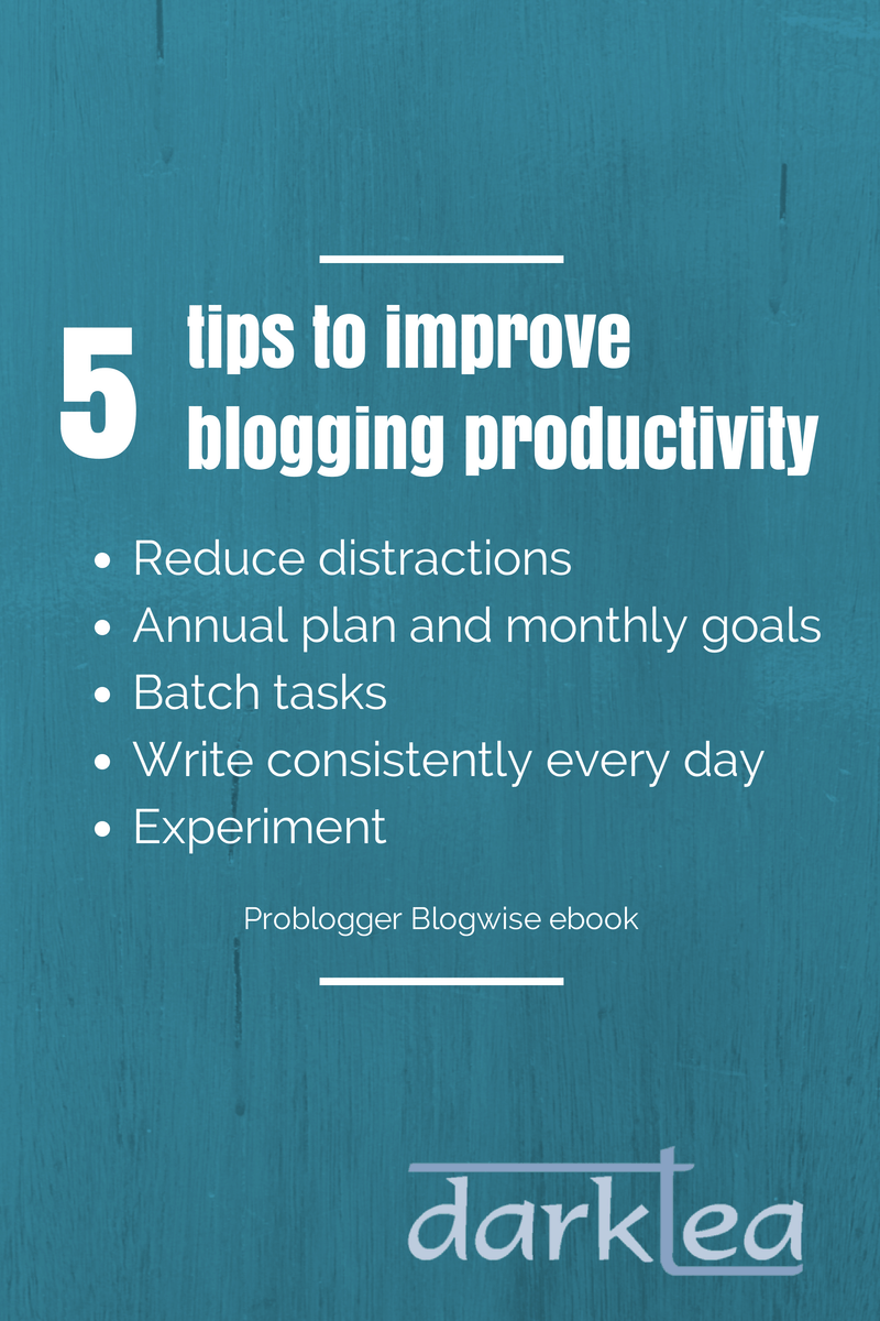 5 tips to improve blogging productivity