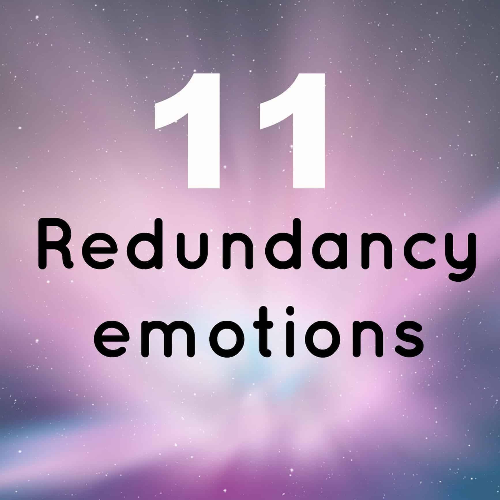 redundancy emotions