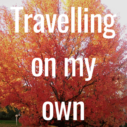 travelling on my own
