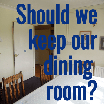 should we keep our dining room?