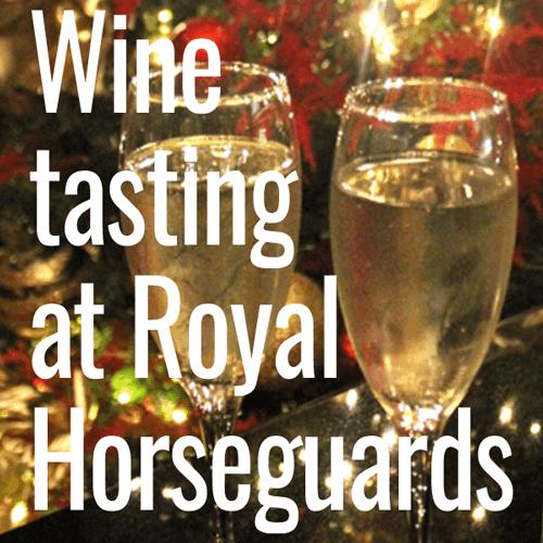 wine tasting royal horseguards