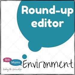 BritMums Environment Round-up
