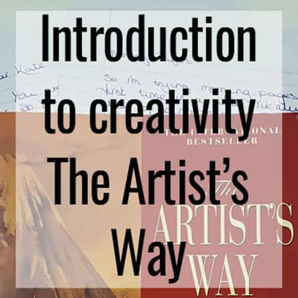 Introduction to creativity - The Artist's Way