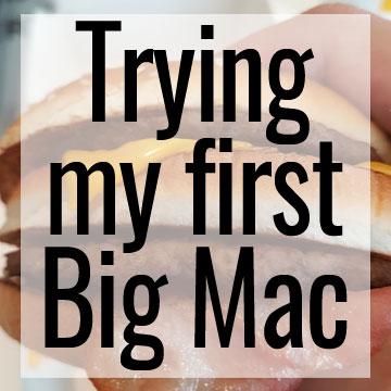 Trying my first Big Mac