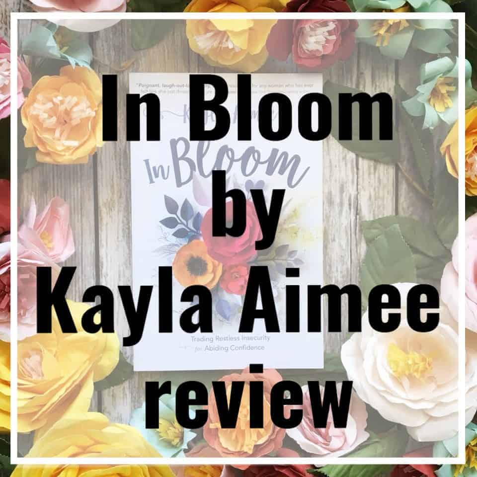 In Bloom by Kayla Aimee review