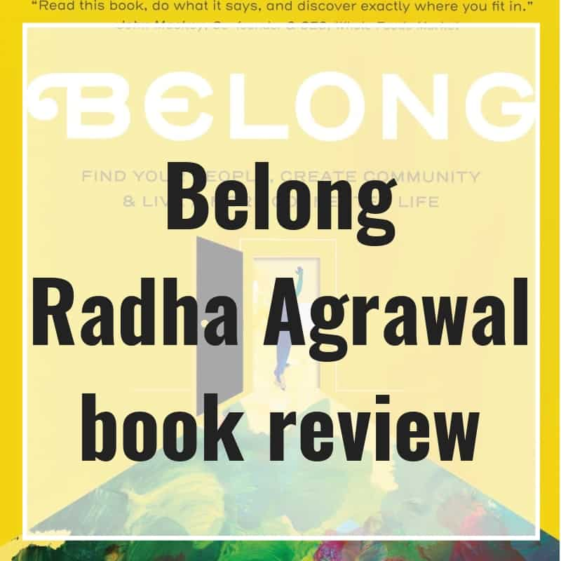 Belong by Radha Agrawal book review